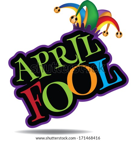 April Fool�s Day design element. Jpg. - stock photo
