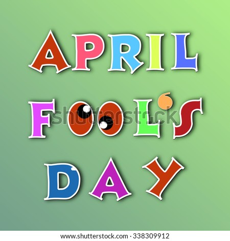 April fools day illustration over green background - stock photo