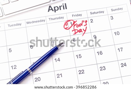 April 1 in the business calendar. Written on the calendar April Fools' Day. April fool day on first day of april month.
