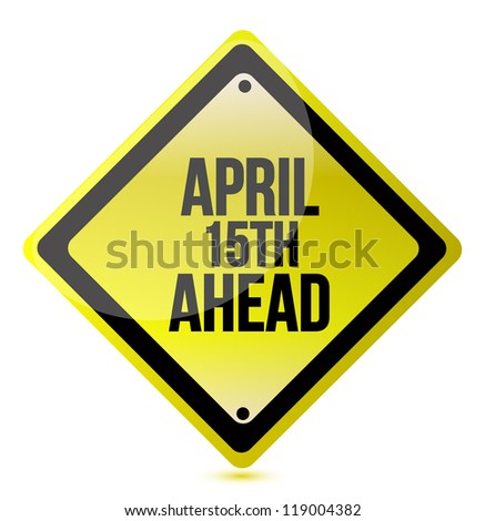 april 15th ahead illustration design over a white background