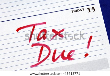 April 15th is the due date for the income tax returns - stock photo