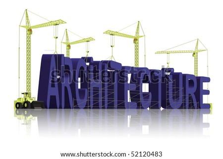 architecture, tower cranes constructing 3d word