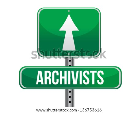 archivist road sign illustration design over a white background
