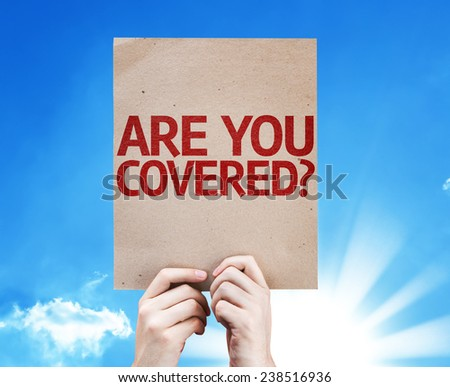 Are You Covered? card with beautiful day - stock photo
