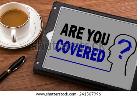 are you covered on tablet computer - stock photo