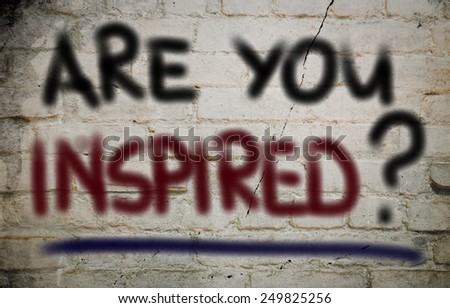 Are You Inspired Concept - stock photo