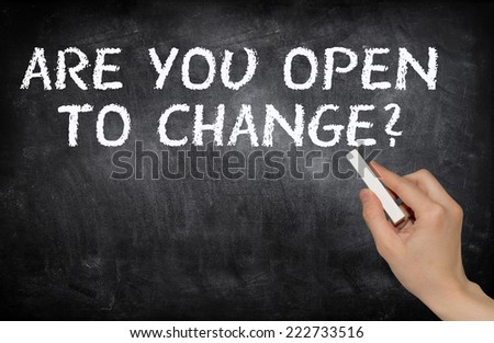 Are you open to change? - stock photo