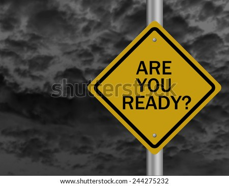 Are you ready road sign with  cloudy sky. - stock photo