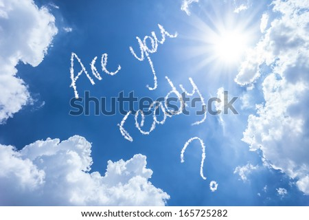 Are You Ready written on a beautiful sky - stock photo