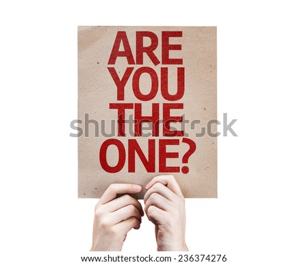 Are You The One? card isolated on white background - stock photo