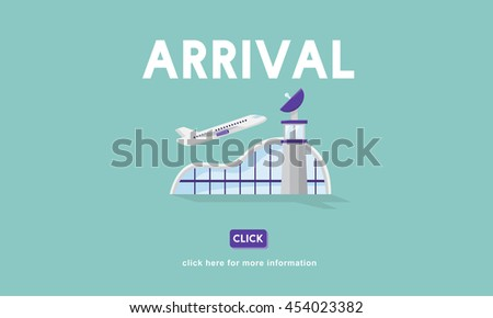 Arrival Business Trip Flights Travel Information Concept - stock photo