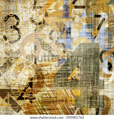 art abstract grunge collage of  number and typo, colored  background in sepia, beige, old gold, white, blue and black colors - stock photo