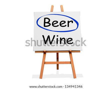 Art Easel on a white background with Beer circled instead of Wine