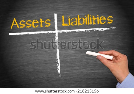 Assets and Liabilities - stock photo