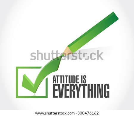 attitude is everything check mark sign concept illustration design icon - stock photo