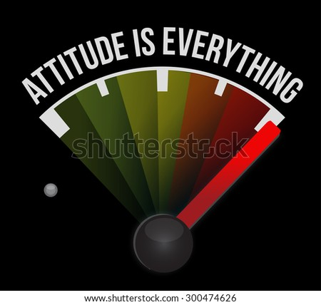 attitude is everything marker sign concept illustration design - stock photo
