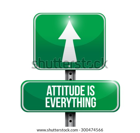 attitude is everything road sign concept illustration design icon - stock photo