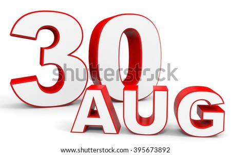 August 30. 3d text on white background. Illustration.