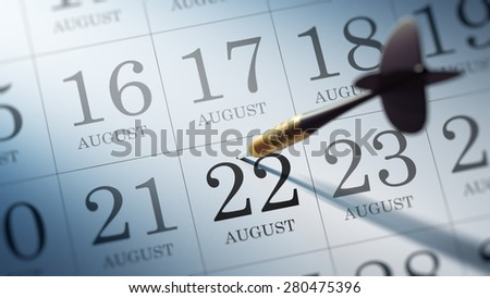 August 22 written on a calendar to remind you an important appointment.
