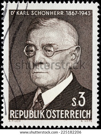 AUSTRIA - CIRCA 1967: A stamp printed by AUSTRIA shows portrait of Austrian writer Karl Schonherr known for his plays dealing with the political and religious problems of peasant life, circa 1967