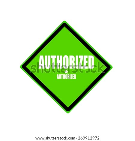 Authorized white stamp text on green background - stock photo