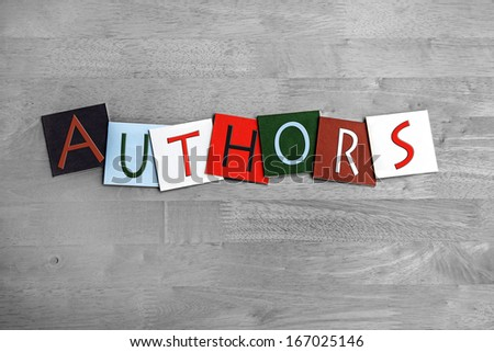 Authors as a sign for education, libraries, book clubs and novels - stock photo