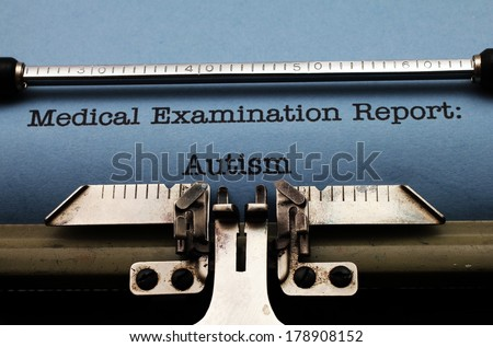 Autism medical report - stock photo
