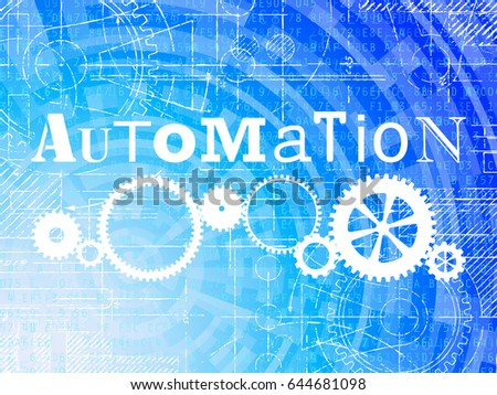 Automation word on high tech blueprint stock illustration 644681098 automation word on high tech blueprint and data background malvernweather Choice Image