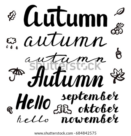 Autumn Inspiration Quotes Lettering. Typography. Calligraphy Graphic Design  Element Set. Hand Writing Words
