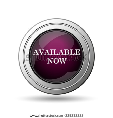 Available now icon. Internet button on white background.  - stock photo