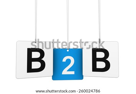B2b business to business concept with sign on hanged tags isolated on white background. - stock photo