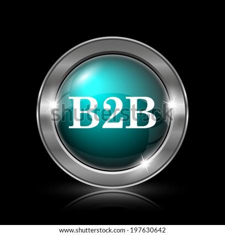 B2B icon. Metallic internet button on black background.  - stock photo