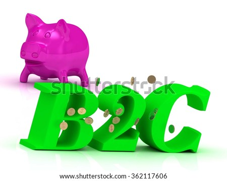 B2C bright of green letters and rose Piggy on white background - stock photo