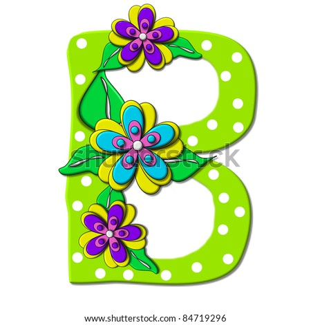 """B, in the alphabet set """"Bright Floral"""", is decorated with three layer modernistic flowers in bright fun colors.  Letters are brilliant green. - stock photo"""