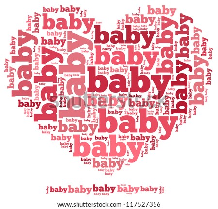 Baby info-text graphics and arrangement concept on white background (word cloud) - stock photo