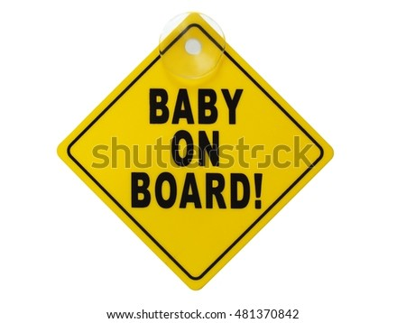 Baby on board sign isolated on white background