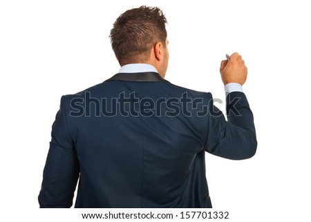 Back of executive man writing on copy space isolated on white background - stock photo