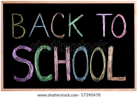 Back to School! Chalkboard / blackboard with back to school written in colors with chalk on the board. Image is Isolated. - stock photo