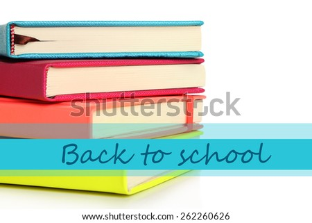 Back to school concept. Colorful notebooks, isolated on white - stock photo