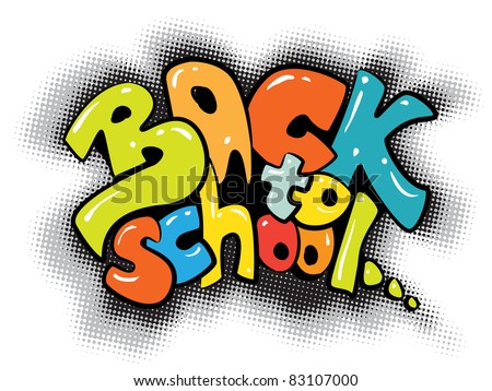 back to school graffiti sign (raster version of vector artwork)