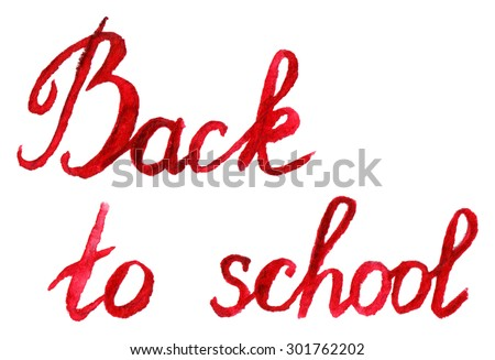 Back to school red crimson lettering typographic word phrase letter isolated - stock photo