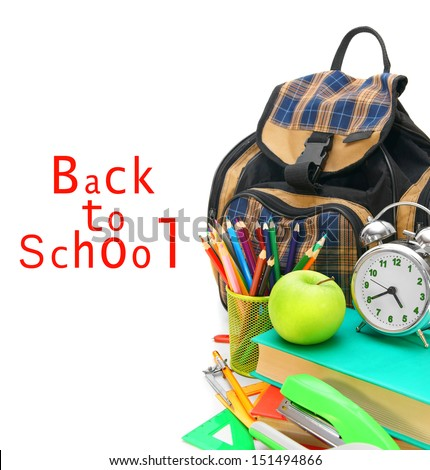 Back to school. School bag and other school tools on a white background. - stock photo