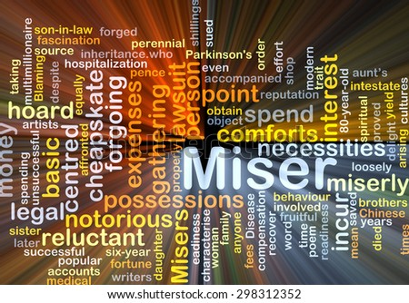 Background concept word cloud illustration of miser glowing light