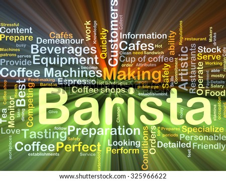 Background concept wordcloud illustration of barista glowing light - stock photo