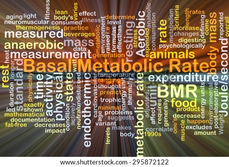 Background concept wordcloud illustration of basal metabolic rate BMR glowing light