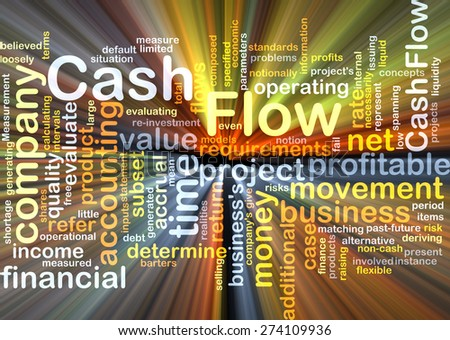 Background concept wordcloud illustration of cash flow glowing light - stock photo