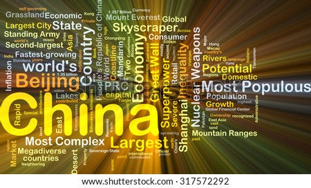 Background concept wordcloud illustration of China glowing light