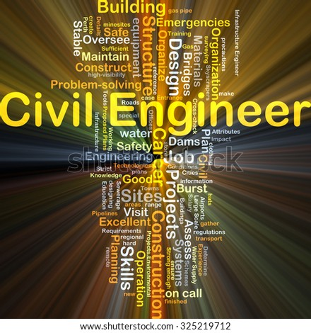 Background concept wordcloud illustration of civil engineer glowing light