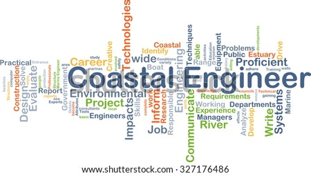 Background concept wordcloud illustration of coastal engineer - stock photo