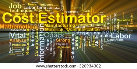 Background concept wordcloud illustration of cost estimator glowing light - stock photo
